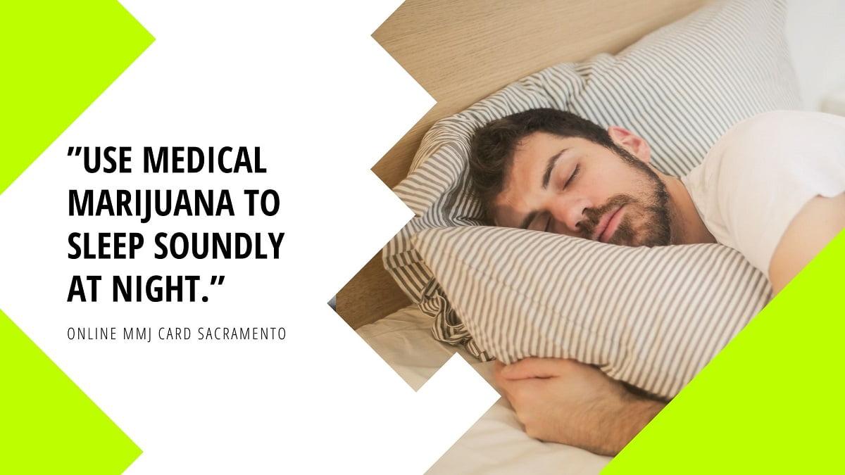 Use Medical Marijuana to Sleep Soundly at Night