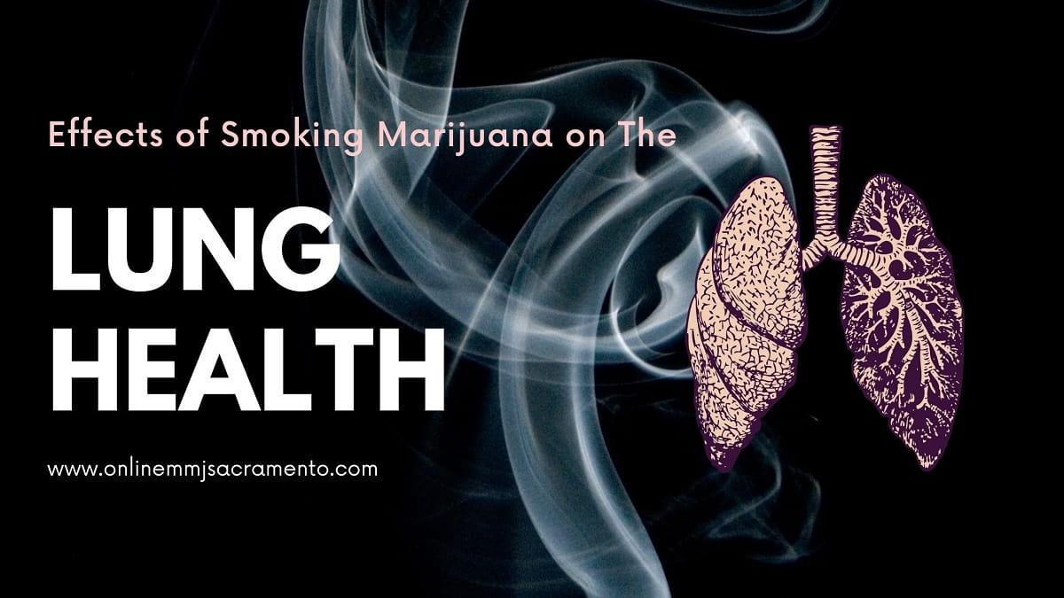 Effects of Smoking Marijuana on The Lung Health